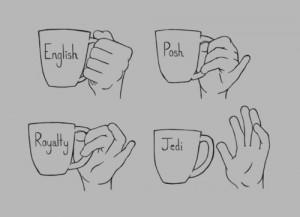 Comment tenir une tasse anglais jedi royal